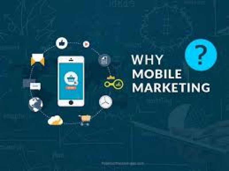 Why Businesses Need to Invest in Mobile Marketing?